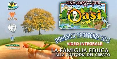 Una Messa per l'Oasi 2013